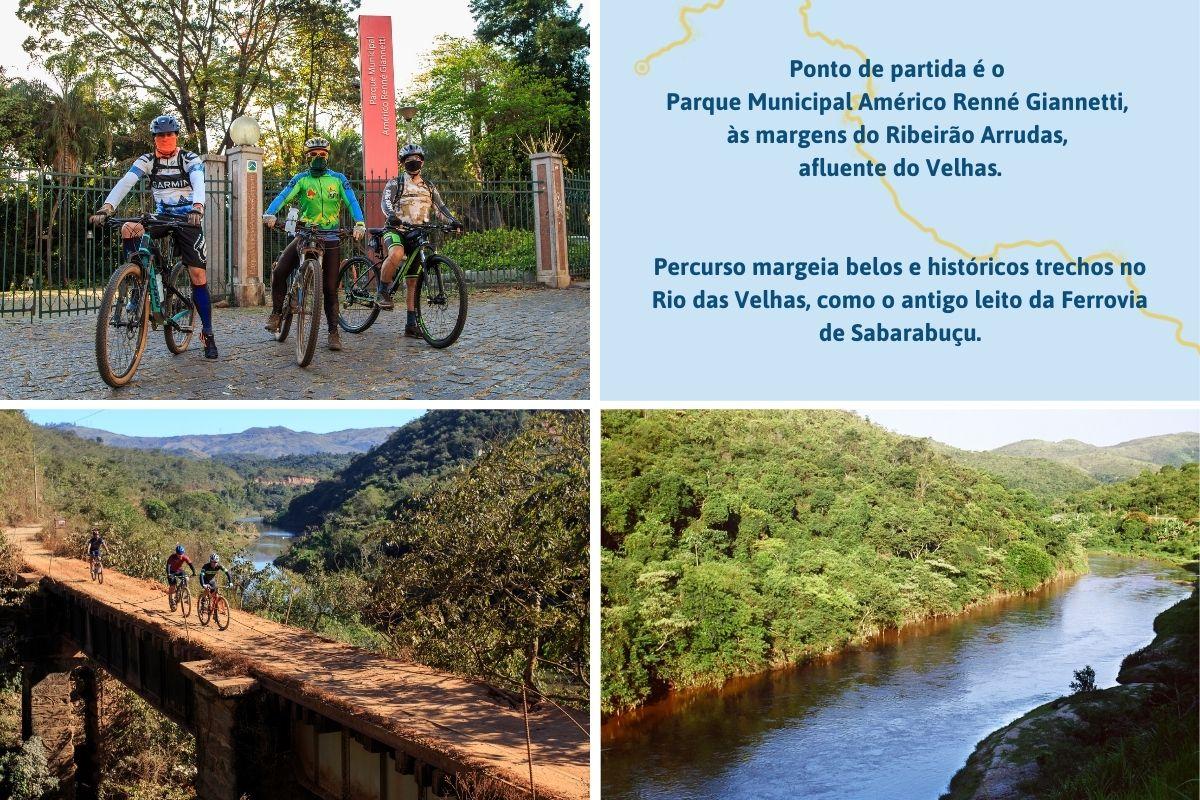 Ponto de partida é o Parque Municipal Américo Renné Giannetti, às margens do Ribeirão Arrudas, afluente do Velhas. Percurso margeia belos e históricos trechos no Rio das Velhas, como o antigo leito da Ferrovia de Sabarabuçu.